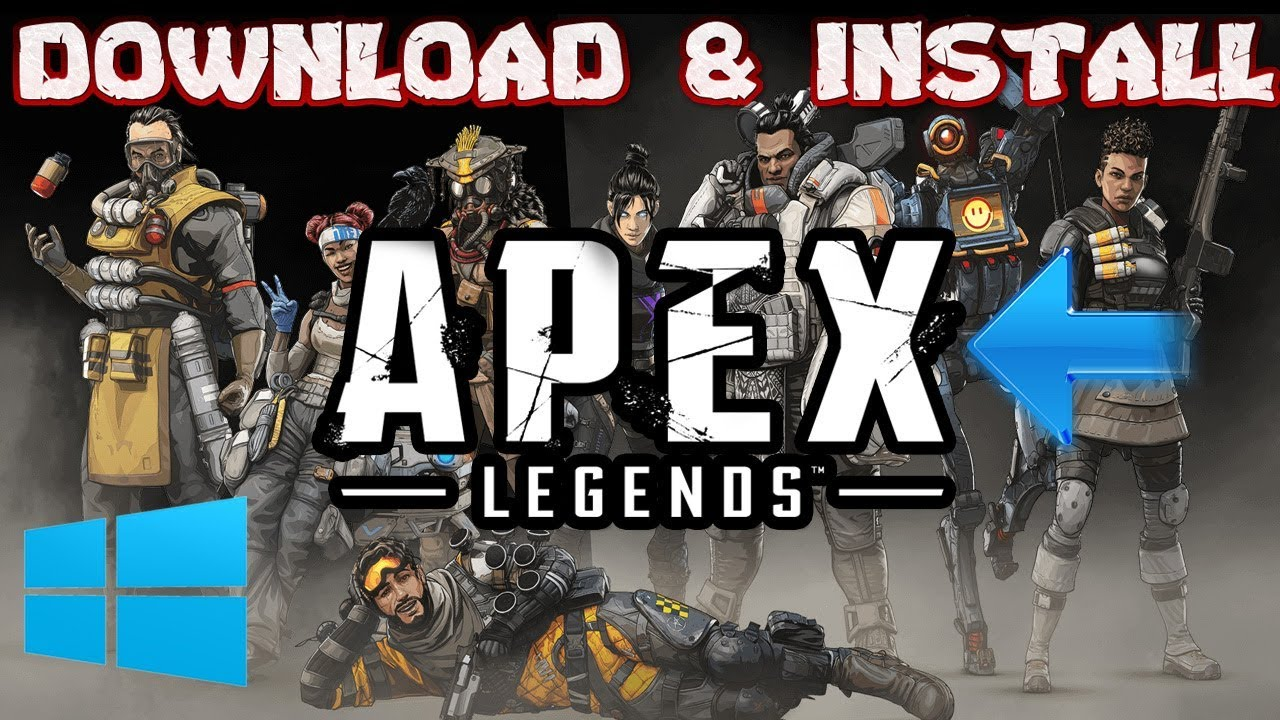 How To Download And Install Apex Legends In Windows 1087