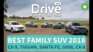 Best Family SUV of 2018, CX-9, Tiguan, Santa Fe, 5008, CX-8 | Drive.com.au