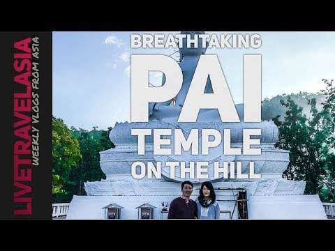 #15 Wat Phra That Mae Yen the Best View in Pai How to Get to Guide