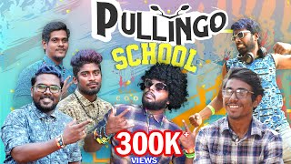 PULLINGO SCHOOL | School Life | Veyilon Entertainment