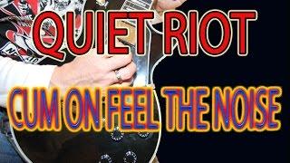 COMO TOCAR CUM ON FEEL THE NOISE (QUIET RIOT/SLADE)
