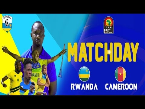 RWANDA 0 VS 1 CAMEROON 1st Half