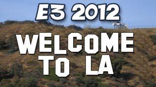 Yogscast - E3 2012 - Welcome to LA