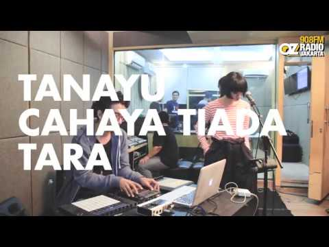 TANAYU - Cahaya Tiada Tara live OZ On The Way