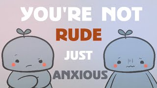 10 Signs It's Social Anxiety, Not Rudeness