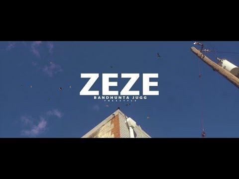 Bandhunta Jugg - Zeze (Freestyle) Official Visual /// Shot by Feelmyartproduction