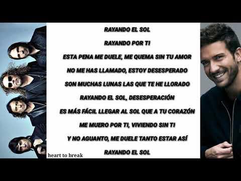 Maná Feat. Pablo Alborán - Rayando El Sol (Letra)