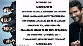 Maná Feat Pablo Alborán Rayando El Sol Letra Youtube