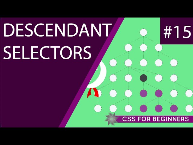 CSS Tutorial For Beginners 15 - Descendant Selectors