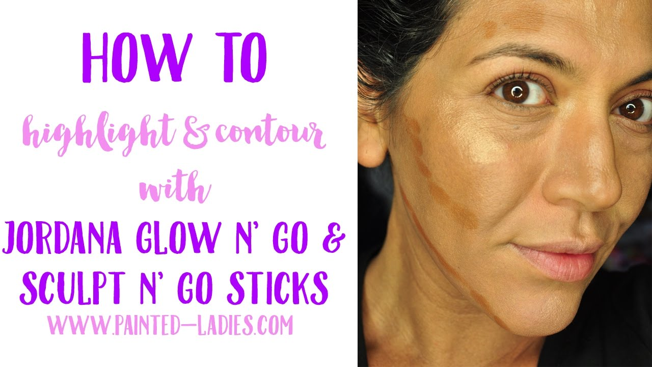 How To Highlight & Contour With Jordana Sculpt N' Go and Glow N ...