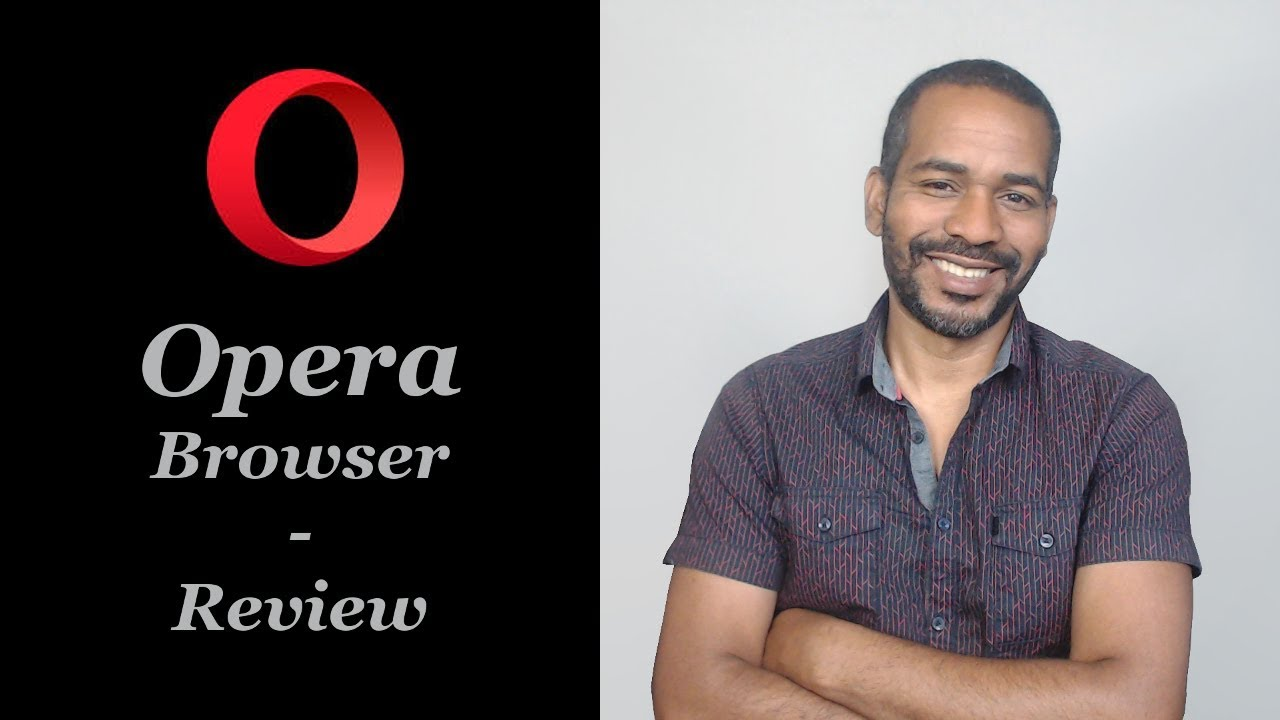 Opera Browser | Review