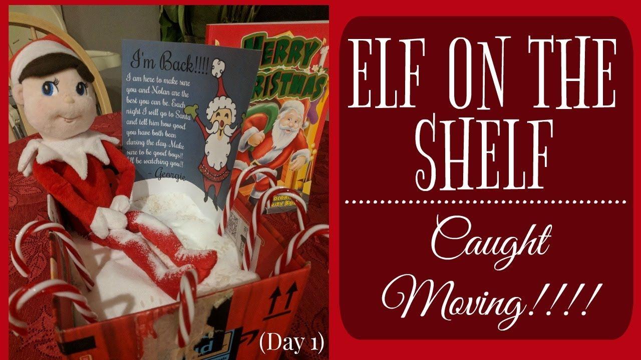 Elf On The Shelf Caught Moving Elf On The Shelf Ideas