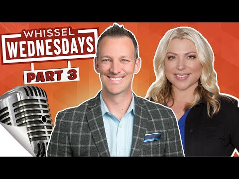 #WhisselWednesdays Hosted By Kyle Whissel, With Sarah Wood and Garret Campbell (Part 3)