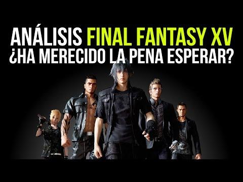 FINAL FANTASY XV - ANÁLISIS - ¿Qué tal está?