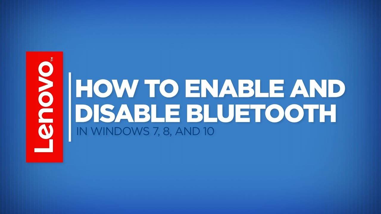 How To - Enable and Disable Bluetooth