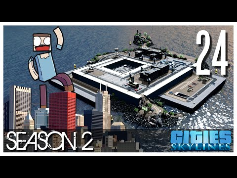 Cities Skylines - S2 Ep.24 : The Prison Paradise!