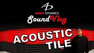 Audio Dynamics SoundVlog - Acoustic Tile