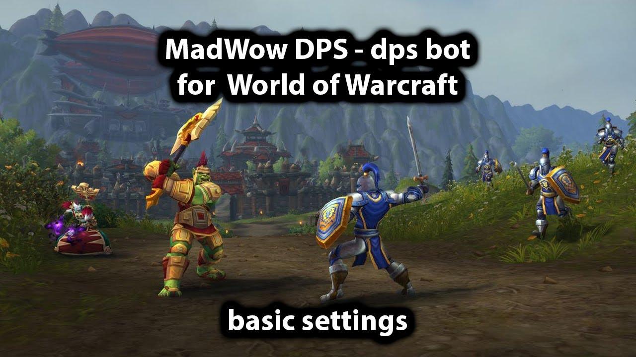 Wow Dps Bot
