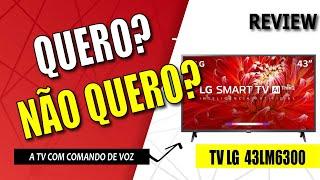 Smart TV Led 43'' LG 43LM6300 - A Televiso das novas Possibilidades! (Vale a Pena?)