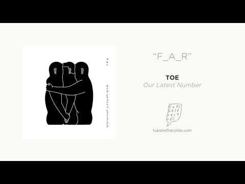 """toe - """"F_A_R"""""""