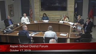 Aspen School District Board of Education Forum 10/17/19