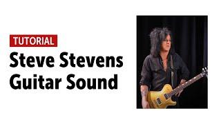 Steve Stevens - Guitar Sound