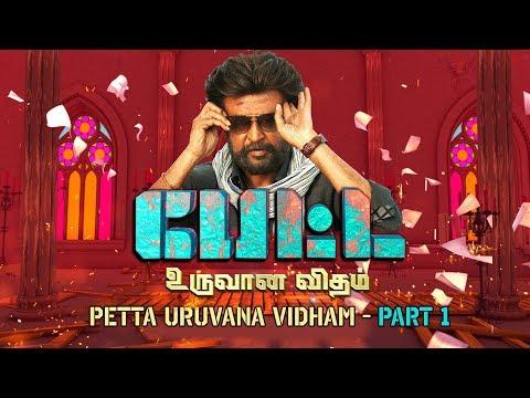 PETTA - Uruvana Vidham Part 1 | Sun TV