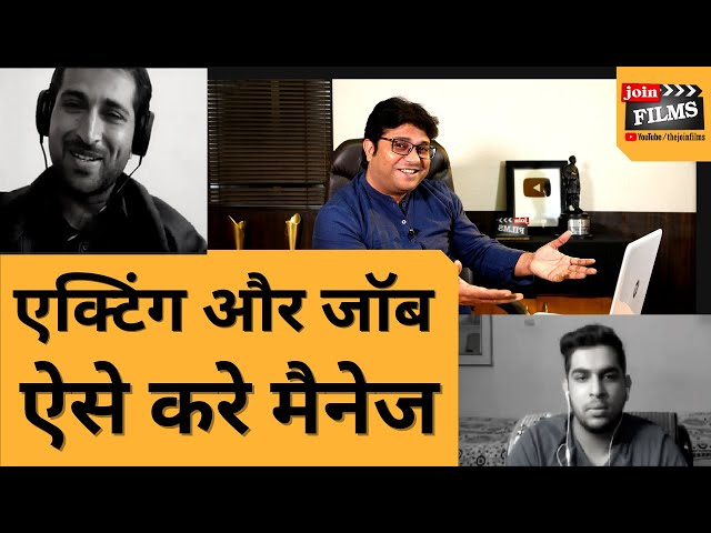 How to Manage acting and jobs | MY MENTOR | #FilmyFunday | Virendra Rathore | Joinfilms