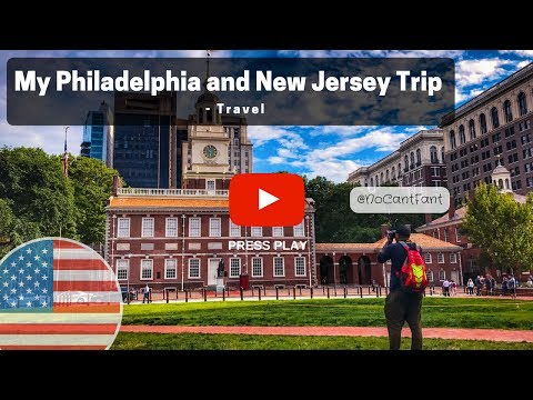 My Philadelphia and New Jersey Trip - Travel