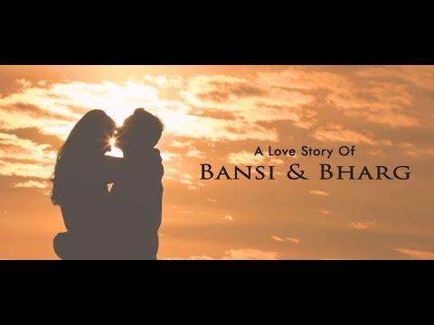 Bansi & Bharg Best Pre Wedding Film 2018 ( Udaipur)