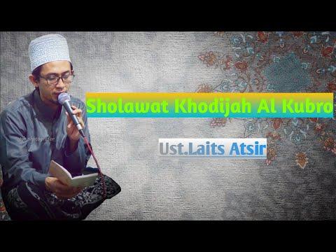 Sholawat Khodijah Al Kubro Lirik Cover By Ust Laits Atsir