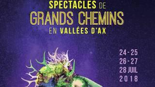 Teaser festival des Grands Chemins