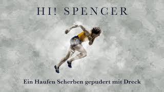 Hi! Spencer – Schalt mich ab (Lyrics)