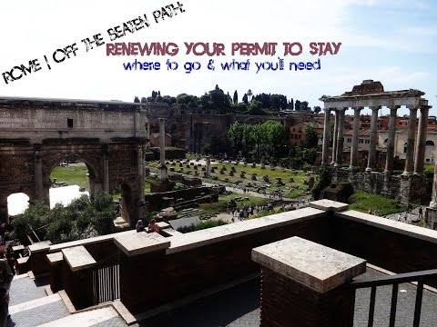 Rome | Italian Permit to Stay: Where to Go & What You Need (Work/Study/Immigration)