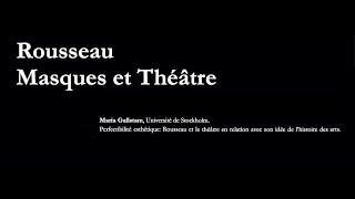 Perfectibilité esthétique: Rousseau et le théâtre en relation avec son idée de l'histoire des arts
