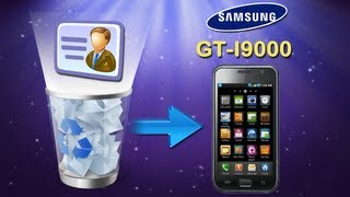 [Samsung Galaxy Contacts Recovery]: How to Recover Deleted Contacts on Samsung Galaxy S (GT I9000)?