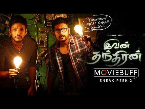 Ivan Thanthiran - Moviebuff Sneak Peek 2 | Gautham Karthik, Shraddha Srinath | R Kannan