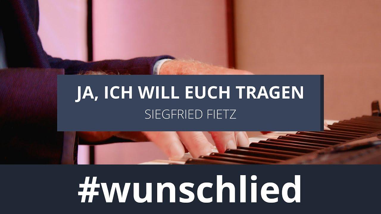 Siegfried Fietz singt 'Ja, ich will euch tragen' #wunschlied