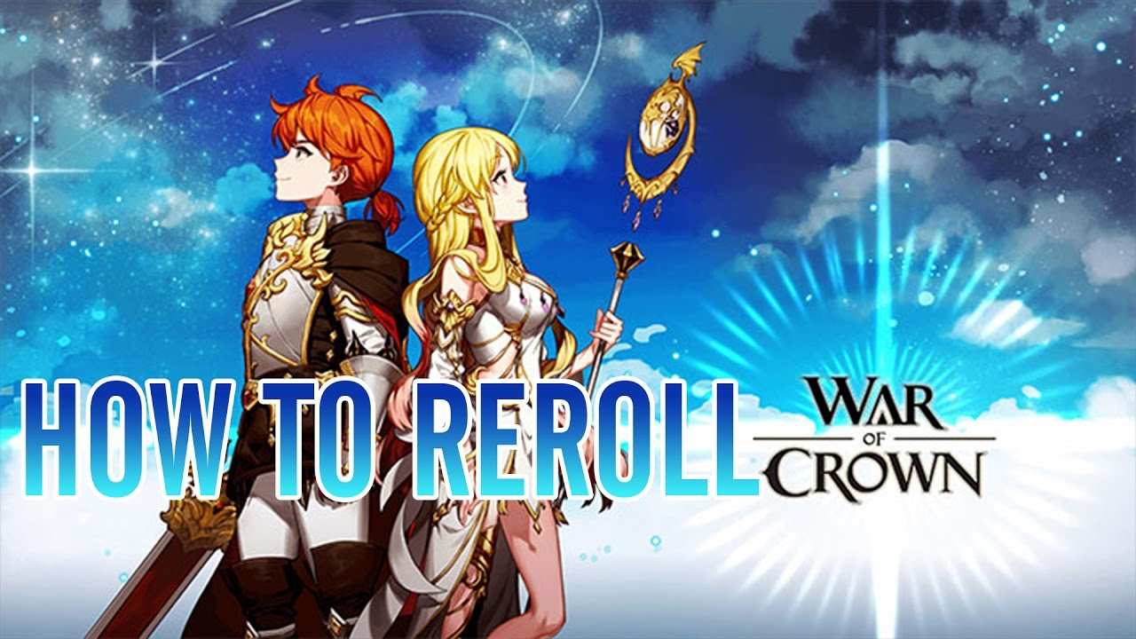 How to Reroll Fast on War of Crown (3 mins Reroll NOX) | War