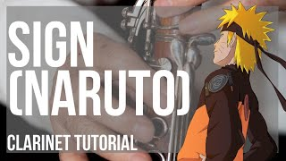 How to play Sign Naruto by Flow on Clarinet Tutorial