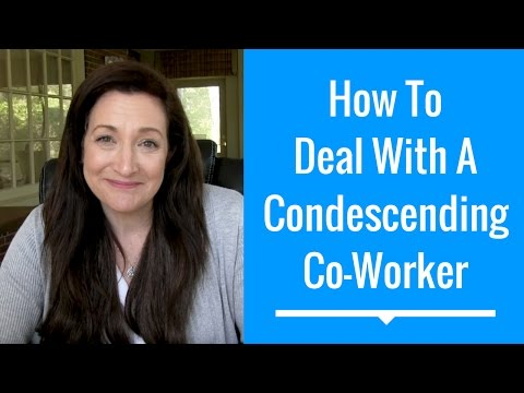 How To Deal With A Condescending Co-Worker - #HelpMeJT