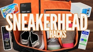 5 SNEAKERHEAD LIFE HACKS YOU NEED!!