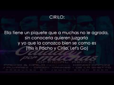 Odiada Por Muchas (Remix) - Pacho & Cirilo Ft. Kendo Kaponi, J Alvarez, Daddy Yankee & De La Ghetto
