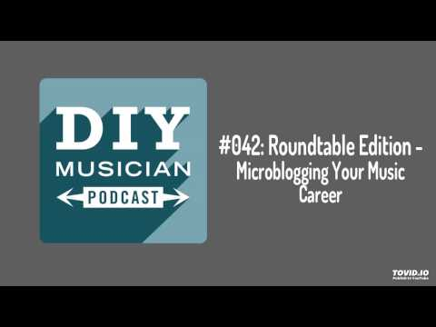 #042: Roundtable – Microblogging your music career