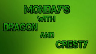 Mondays With Dragon an Cresty:Roblox Easter 2016,Goodbye Tickets,Channel News