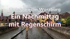 Ein Nachmittag mit Regenschirm   Unterwegs in Würzburg
