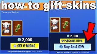 How to gift skins in fortnite... 🎁