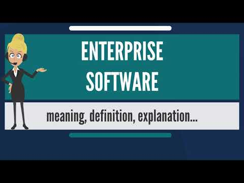 What is ENTERPRISE SOFTWARE? What does ENTERPRISE SOFTWARE mean? ENTERPRISE SOFTWARE meaning