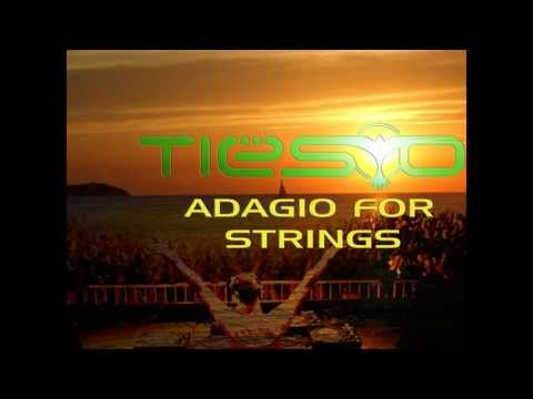 DJ Tiësto - Adagio For Strings [HQ]