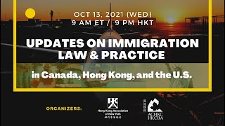 【Program】Updates on Immigration Law & Practice in CA, HK, & the US | Oct 13, 2021